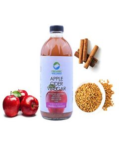Organic Wellness Apple Cider Vinegar 500 Ml Unfiltered with Cinnamon and Fenugreek Benefits